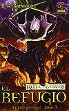 El refugio / Sojourn (Reinos Olvidados: El Elfo Oscuro / Forgotten Realms: the Dark Elf Trilogy) (Spanish Edition) (8498476844) by Salvatore, R. A.