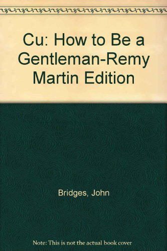 how-to-be-a-gentleman-remy-martin-edition