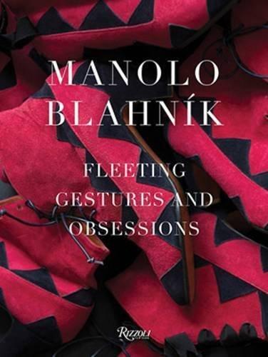 manolo-blahnik-fleeting-gestures-and-obsessions-by-manolo-blahnik-2015-09-08