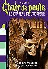 Le château de l'horreur, tome 3 : Les cinq masques du docteur Vocifer par Stine