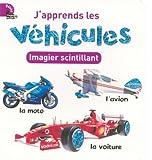 echange, troc Langue au chat - J'apprends les véhicules : Imagier scintillant