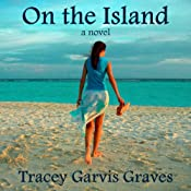 On the Island | [Tracey Garvis-Greaves]