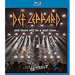 Def Leppard & There Will Be a Next Time: Live From Detroit [Blu-ray]