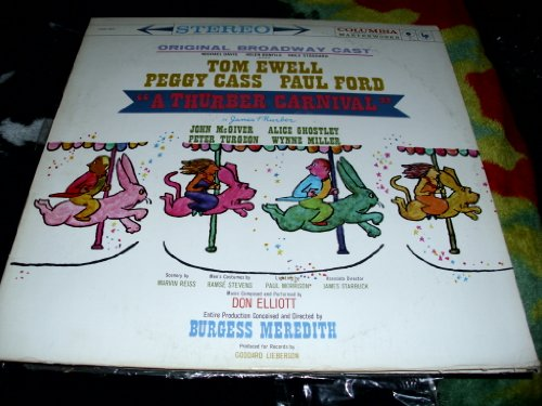 THURBER CARNIVAL (BROADWAY ORIGINAL CAST LP, 1973 REISSUE) by Don Elliott, Burgess Meredith and Tom Ewell