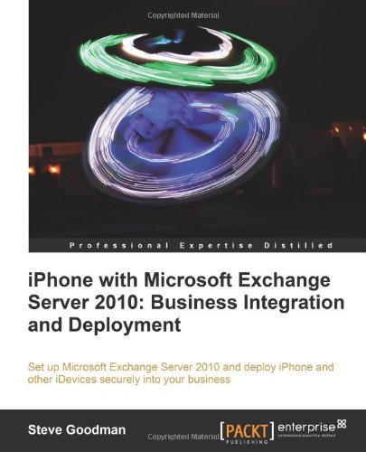 Iphone with Microsoft Exchange Server 2010 - Business Integration and Deployment