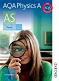 AQA Physics A AS: Student's Book J Breithaupt