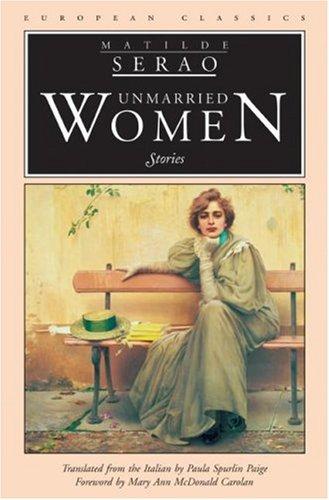 Unmarried Women: Stories (European Classics)