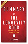 Summary of The Longevity Book: by Cameron Diaz and Sandra Bark | Includes Analysis