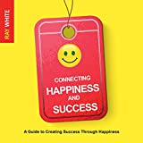 img - for Connecting Happiness and Success book / textbook / text book