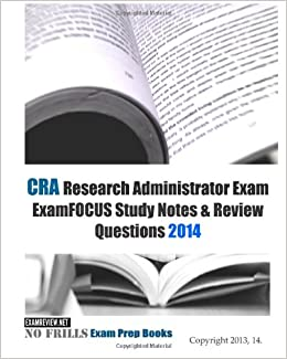 Cra research administrator exam examfocus study notes for Cra research