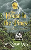 img - for The House In The Pines book / textbook / text book