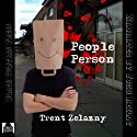 People Person Audiobook by Trent Zelazny Narrated by John Reilly