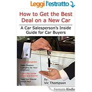how to get the best deal on a new car a car salesperson 39 s inside guide for car buyers english. Black Bedroom Furniture Sets. Home Design Ideas