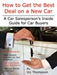 How to Get the Best Deal on a New Car...