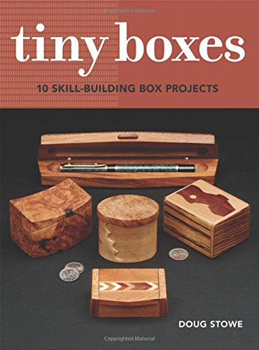 Tiny Boxes: 10 skill-building box projects (Doug Box compare prices)