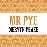 Mr. Pye | Mervyn Peake