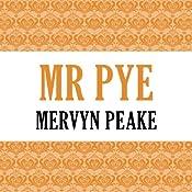 Mr. Pye   [Mervyn Peake]
