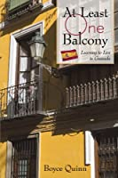 At Least One Balcony: Learning to Live in Granada