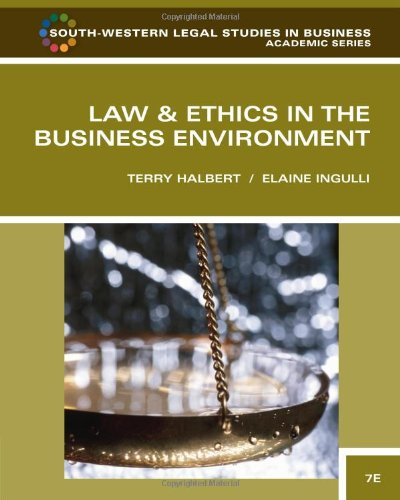 Law and Ethics in the Business Environment (South-Western...