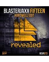 Fifteen (Hardwell Edit)