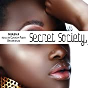 Secret Society: A Novel |  Miasha