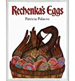Rechenka's Eggs -- w/ Dust Jacket (0001846175) by Polacco, Patricia