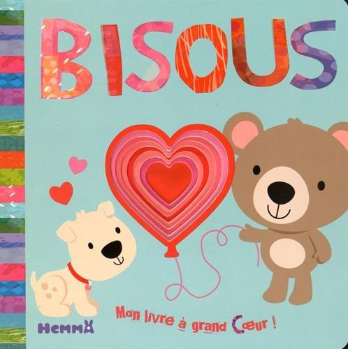 Bisous, mon livre à grand coeur