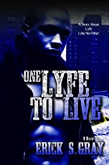 One Lyfe To Live