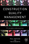Construction Quality Management: Prin...