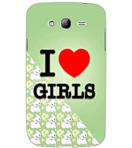 SAMSUNG GALAXY GRAND NEONEO I LOVE GIRLS Back Cover by PRINTSWAG