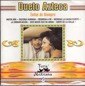 Dueto Azteca `Exitos De Siempre