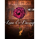 Love and Decay Kane's Law: Season 1 (Love and Decay POV Book 2)