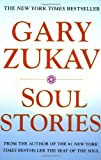 Soul Stories (0743206371) by Zukav, Gary
