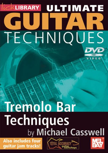 Lick Library: Ultimate Guitar Techniques - Tremelo Bar Techniques [DVD] [2009]