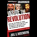 Inside the Revolution: Jihad, Jefferson & Jesus: Battling to Dominate the Middle East (       UNABRIDGED) by Joel C. Rosenberg Narrated by Mel Foster