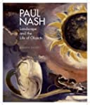 Paul Nash: Landscape and the Life of...