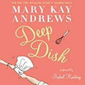 Deep Dish | [Mary Kay Andrews]