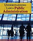 img - for Understanding Law For Public Administration book / textbook / text book