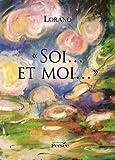 echange, troc Lorano - Soi et Moi
