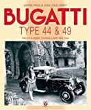 Bugatti: The 8-Cylinder Touring Cars 1920-1934 Types 28, 30, 38, 38a, 44 & 49