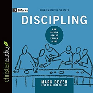 Discipling: How to Help Others Follow Jesus Audiobook