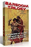 Image of Barsoom : A Princess of Mars, The Gods Of Mars & Warlord of Mars - Edgar Rice Burroughs: The John Carter Trilogy