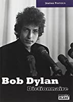 BOB DYLAN Dictionnaire