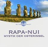 Rapa nui-Mystik der Osterinseln
