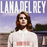 Born To Die Lana Del Rey