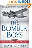 The Bomber Boys: Heroes Who Flew the B-17s in World War II