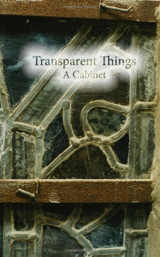 Transparent Things: A Cabinet