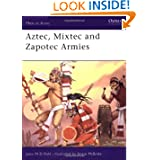 Aztec, Mixtec and Zapotec Armies (Men-at-Arms)