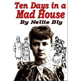 Ten Days in a Mad-House - Under Cover [Illustrated]