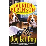 Dog Eat Dog (A Melanie Travis Mystery) ~ Laurien Berenson